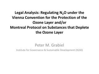 Peter M. Grabiel Institute for Governance & Sustainable Development (IGSD)