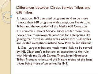 Differences between Direct Service Tribes and 638 Tribes