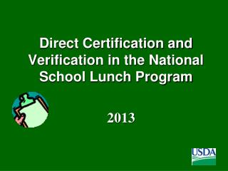Direct Certification and Verification in the National School Lunch Program