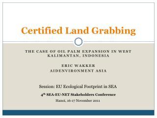 Certified Land Grabbing