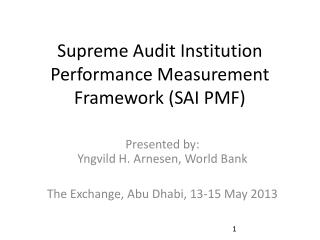Supreme Audit Institution Performance Measurement Framework (SAI PMF)