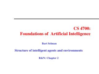 CS 4700: Foundations of  Artificial Intelligence