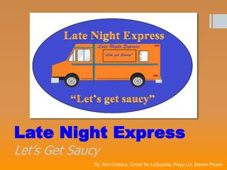 Late Night Express Let's Get Saucy