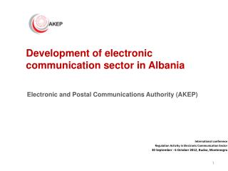 International conference  Regulation Activity in Electronic Communication Sector 30 September - 6 October 2012,  Budva