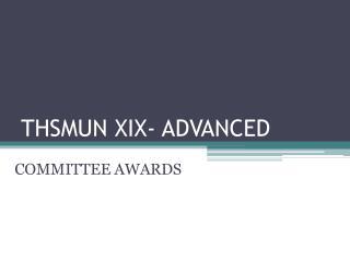 THSMUN XIX- ADVANCED