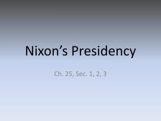Nixon's Presidency