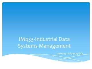 IM433-Industrial Data Systems Management