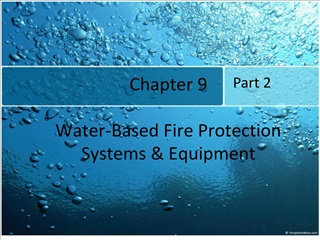 chapter 9    water-based fire protection systems  equipment
