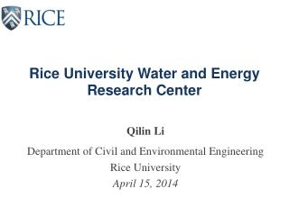 Rice University Water and Energy Research Center