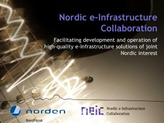 Nordic e-Infrastructure Collaboration