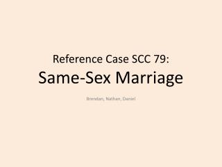 Reference Case SCC 79: Same-Sex Marriage