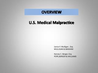 OVERVIEW U.S. Medical Malpractice