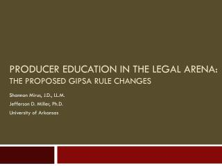 Producer Education in the Legal Arena: The Proposed GIPSA Rule Changes