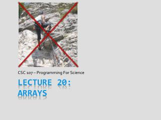 Lecture 20:  Arrays