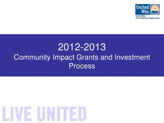 2012-2013 Community Impact Grants and Investment Process