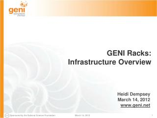 GENI Racks :   Infrastructure Overview