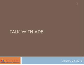 Talk with ADE