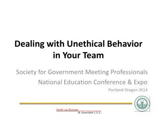 Dealing with Unethical Behavior in Your Team