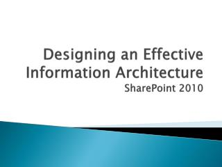 Designing an Effective Information Architecture SharePoint  2010