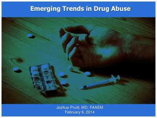 Emerging Trends in Drug Abuse