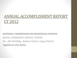 ANNUAL ACCOMPLISMENT REPORT CY 2012