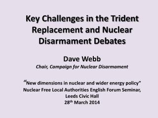Nuclear Disarmament Debates