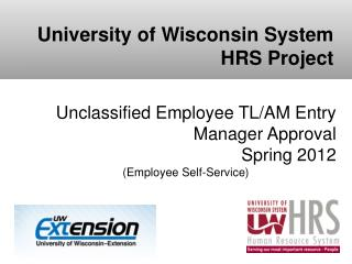 Unclassified Employee TL/AM Entry Manager Approval Spring 2012 (Employee Self-Service)