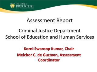 Assessment Report Criminal Justice Department School of Education and Human Services