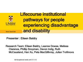 Lifecourse  institutional pathways for people experiencing disadvantage and disability
