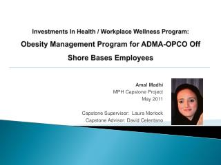 Investments In Health / Workplace Wellness Program: Obesity Management Program for ADMA-OPCO Off Shore Bases Employees