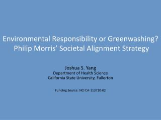 Environmental Responsibility or Greenwashing?  Philip Morris' Societal Alignment Strategy