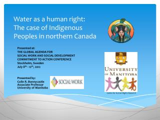 Water as a human right:  The  case of Indigenous  Peoples in  northern Canada