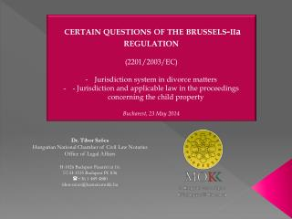 certain questions of the  brussels-ii a  regulation (2201/2003/EC) Jurisdiction system in divorce matters
