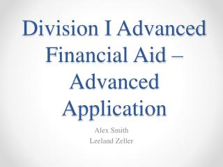 Division I Advanced Financial Aid – Advanced Application