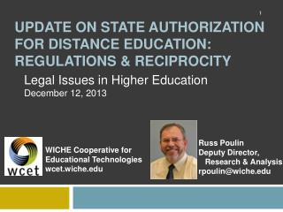 Update ON STATE AUTHORIZATION for DISTANCE EDUCATION: Regulations & RECIPROCITY