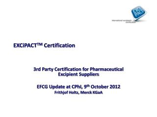 EXCiPACT TM  Certification