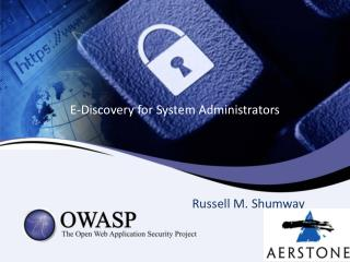 E-Discovery for System Administrators