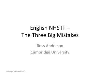 English NHS IT – The Three Big Mistakes