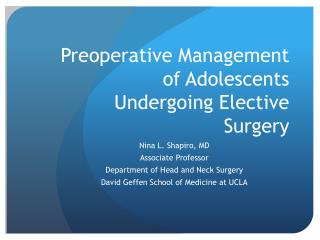 Preoperative Management of Adolescents Undergoing Elective Surgery