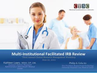 Multi-Institutional Facilitated IRB Review