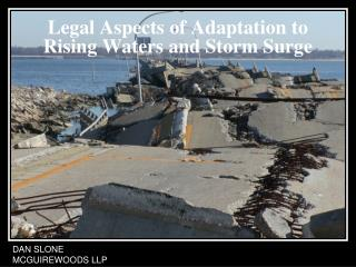 Legal Aspects of Adaptation to Rising Waters and Storm Surge