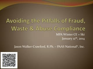 Avoiding the Pitfalls of Fraud, Waste & Abuse Compliance