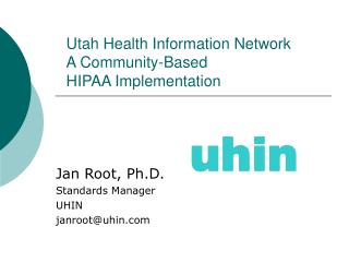utah health information network a community-based  hipaa implementation