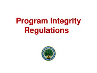 Program Integrity Regulations