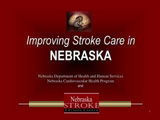 Improving Stroke Care in NEBRASKA