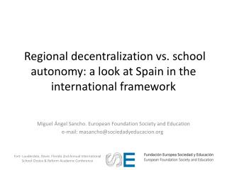 Regional decentralization vs. school autonomy: a look at Spain in the international framework