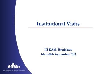 Institutional Visits