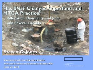 has bnsf changed superfund and mtca practice    allocation, divisibility and joint      and several liability