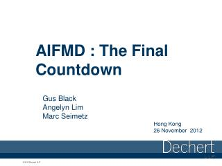 AIFMD : The Final Countdown