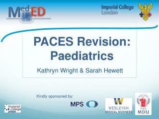 PACES Revision: Paediatrics